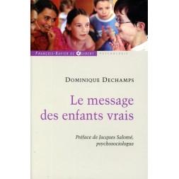 LE MESSAGE DES ENFANTS VRAIS
