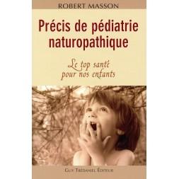 Précis de pédiatrie naturopathique RUPTURE EDITEUR !