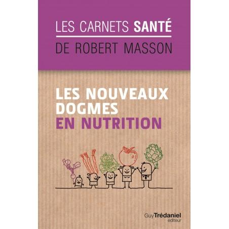 Les nouveaux dogmes de la nutrition