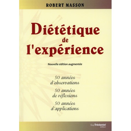 DIETETIQUE DE L'EXPERIENCE, Nouvelle édition !
