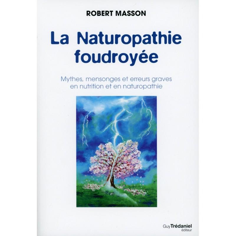 LA NATUROPATHIE FOUDROYEE